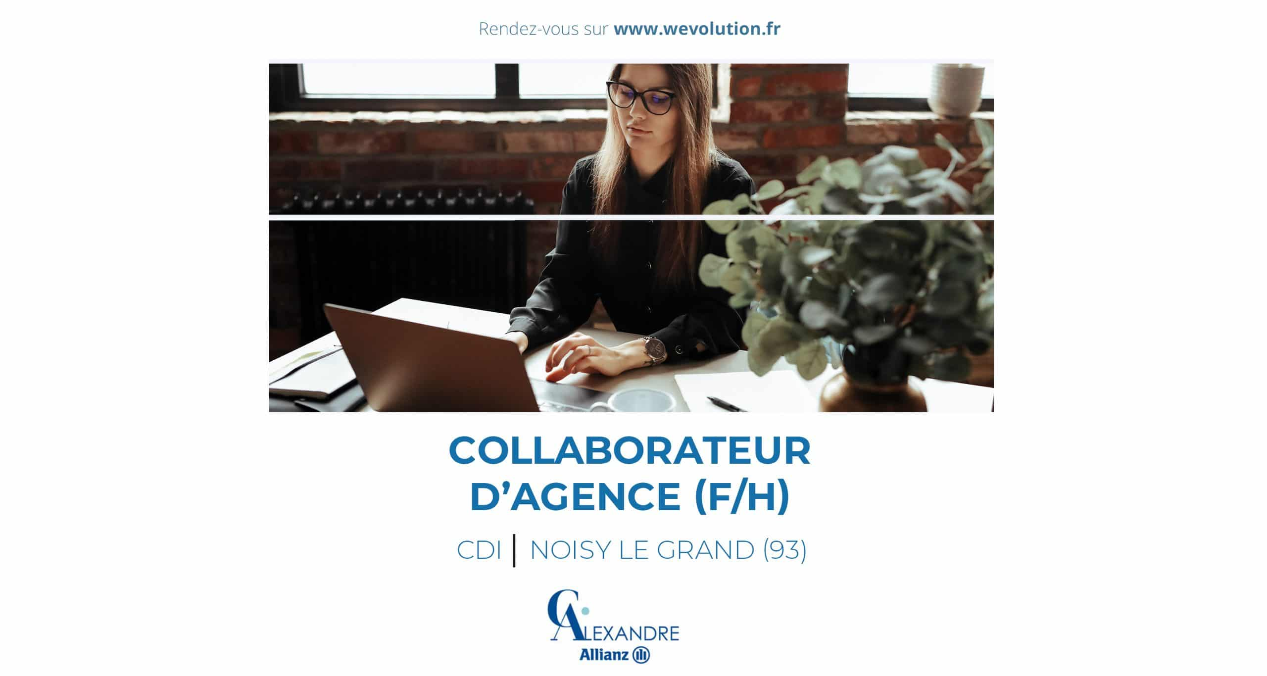 COLLABORATEUR D'AGENCE – ALLIANZ CHRISTINE ALEXANDRE