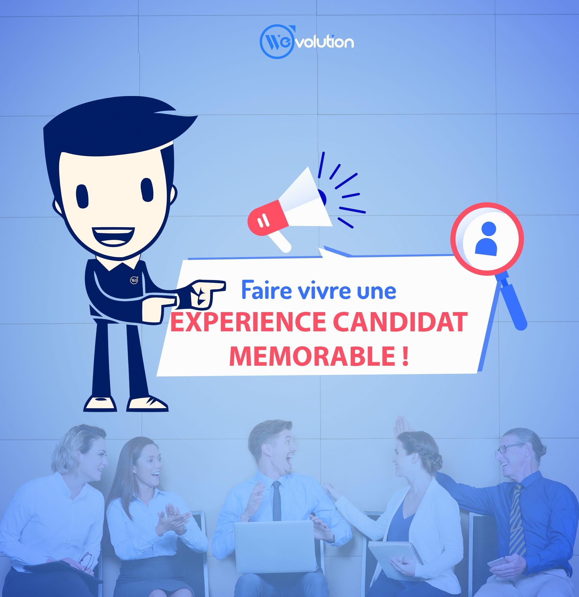 Faire vivre une expérience candidat mémorable !!!