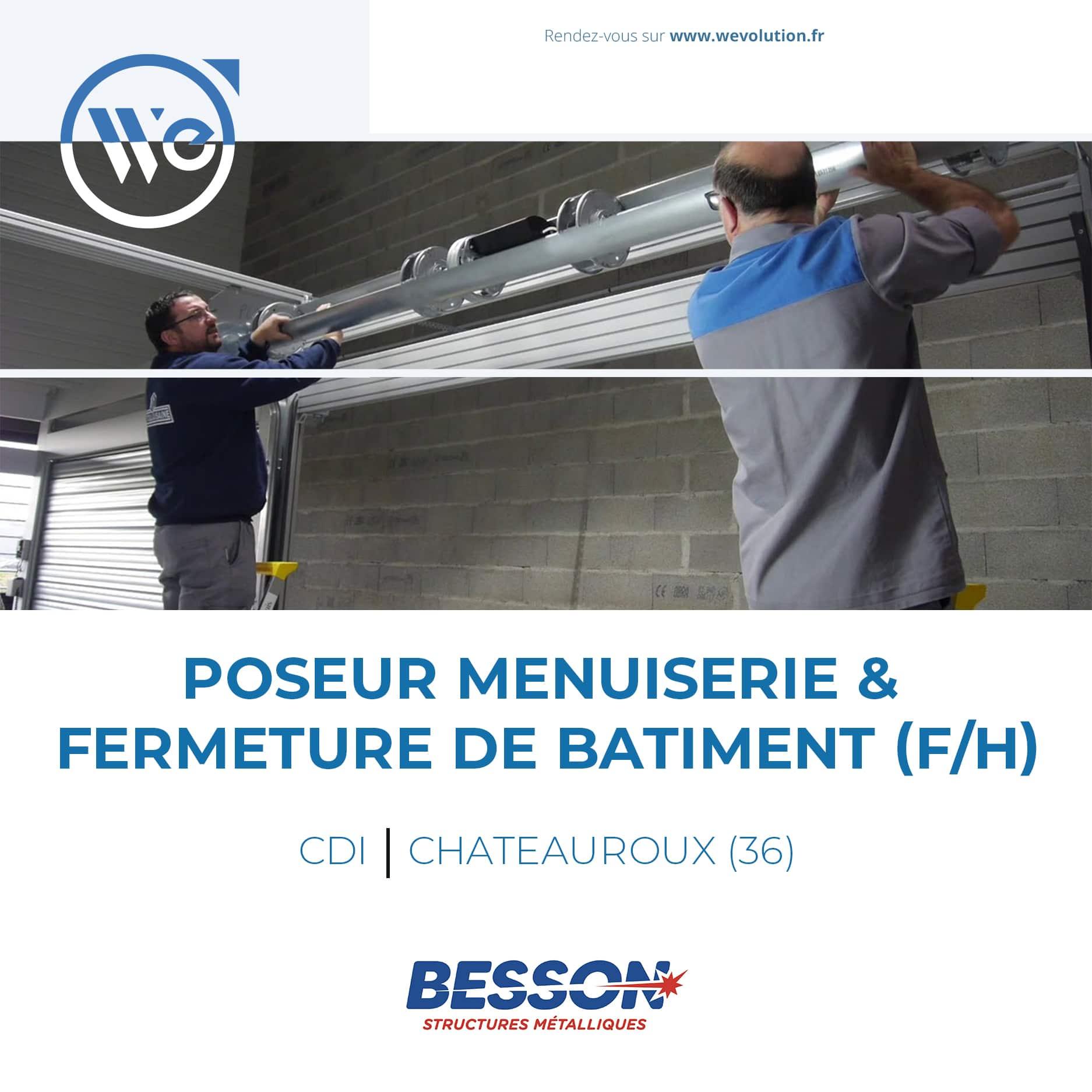 POSEUR MENUISERIE & FERMETURE DE BATIMENT (F/H)
