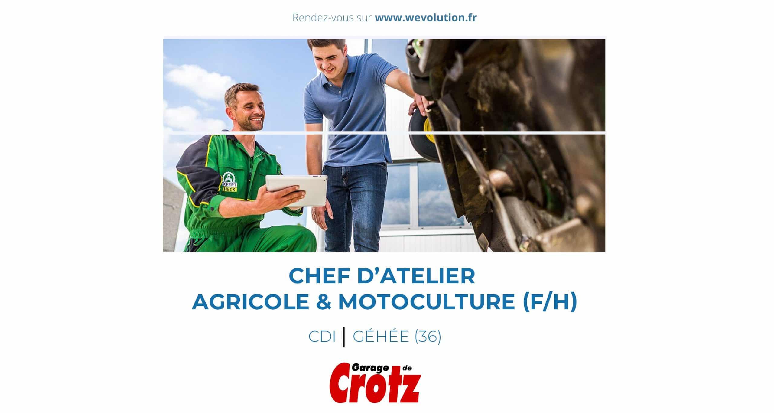 CHEF D'ATELIER AGRICOLE & MOTOCULTURE – GARAGE DE CROTZ