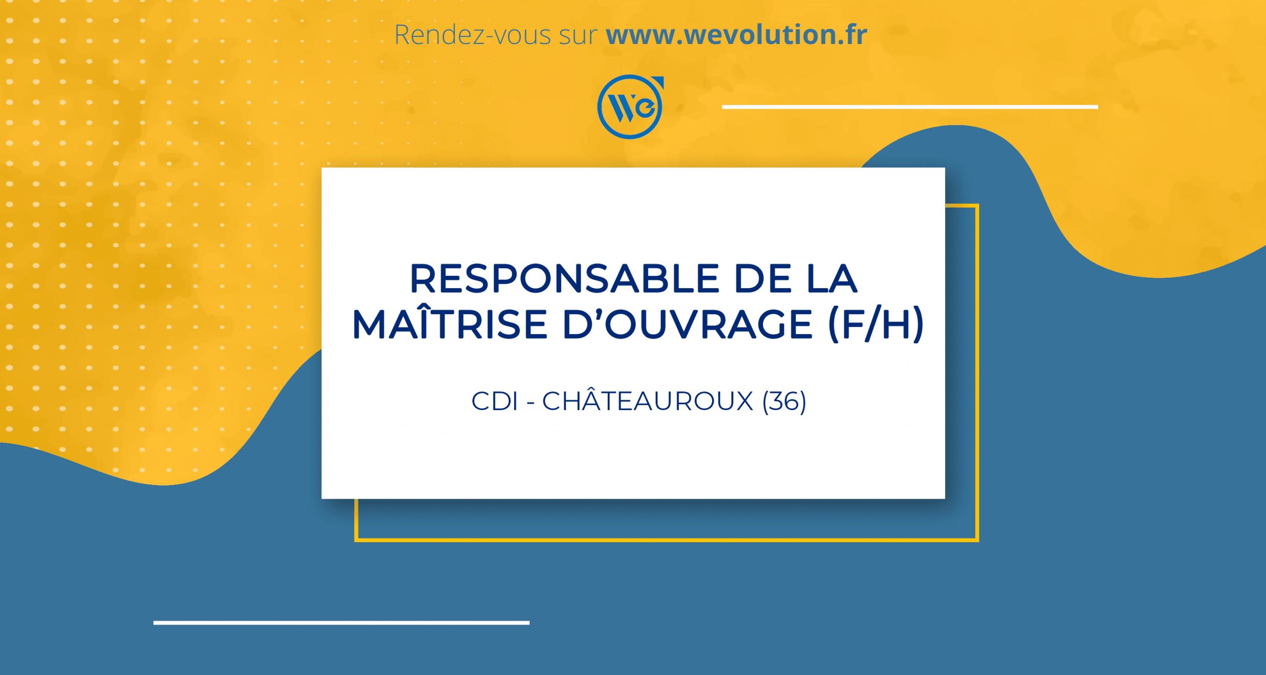 RESPONSABLE DE LA MAITRISE D'OUVRAGE (F/H)